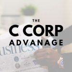 The Advantage a C Corporation Holds for Thousand Oaks Businesses