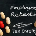 Big Employee Retention Credit Update For Thousand Oaks Businesses